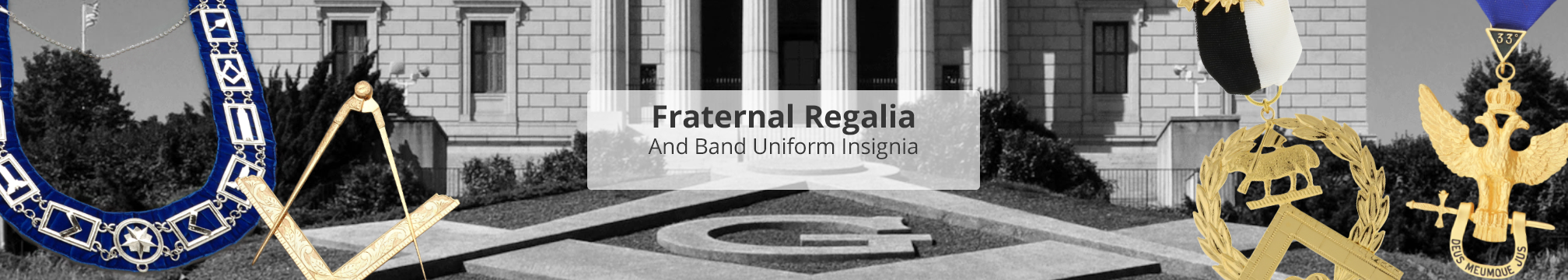 Fraternal Regalia